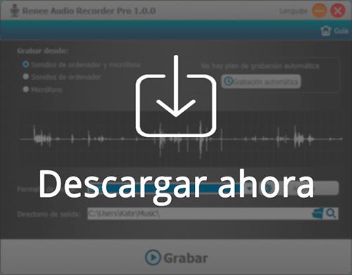 hacer clic para descargar Renee Audio Recorder Pro