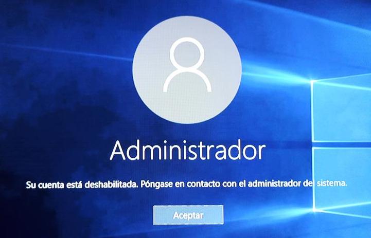 su cuenta esta deshabilitada pongase en contacto con el administrador del sistema windows 10